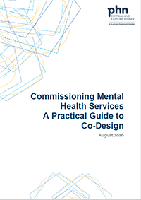 Commissioning Mental Health Services - A Practical Guide to Co-Design August 2016